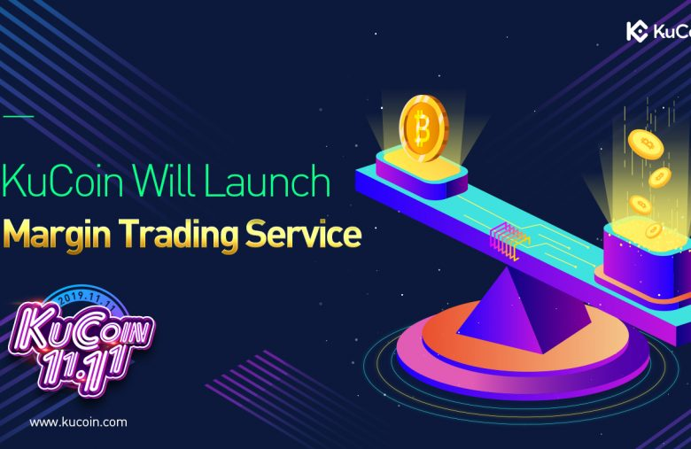 The crypto exchange Kucoin will launch its margin trading service on October 31, 2019