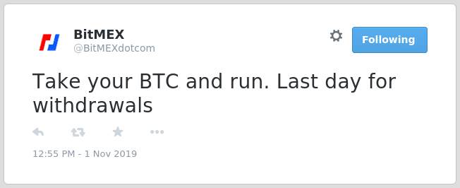 take your btc and run from bitmex