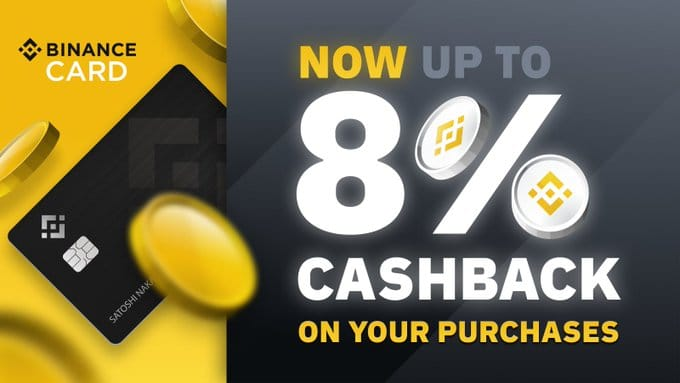 Binance announces up to 8% cash back with its Bitcoin debit card by doing BNB staking