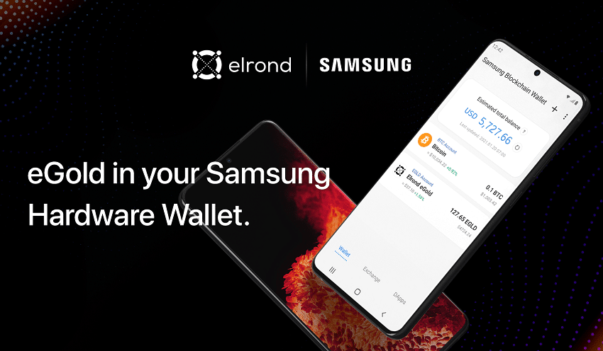 Cryptocurrency eGold Elrond (EGLD) can be stored in smartphones equipped with the Samsung Blockchain Wallet